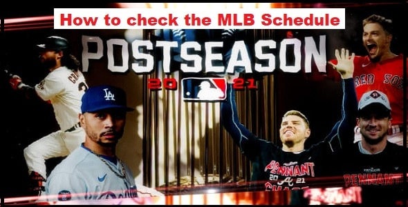 How to check the MLB Schedule