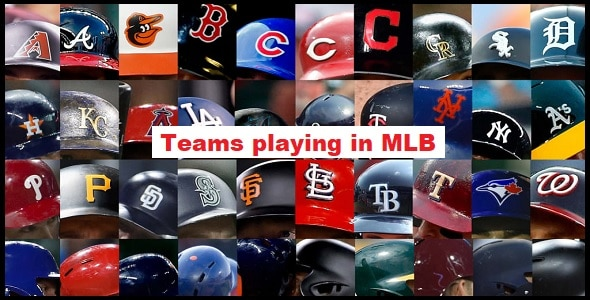 Teams playing in MLB
