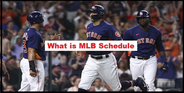 What is MLB Schedule